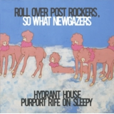 hydrant house purport rife on sleepy / roll over post rockers , so what new gazers  ハイドラント・ハウス・パーポート・ライフ・オン・スリーピー