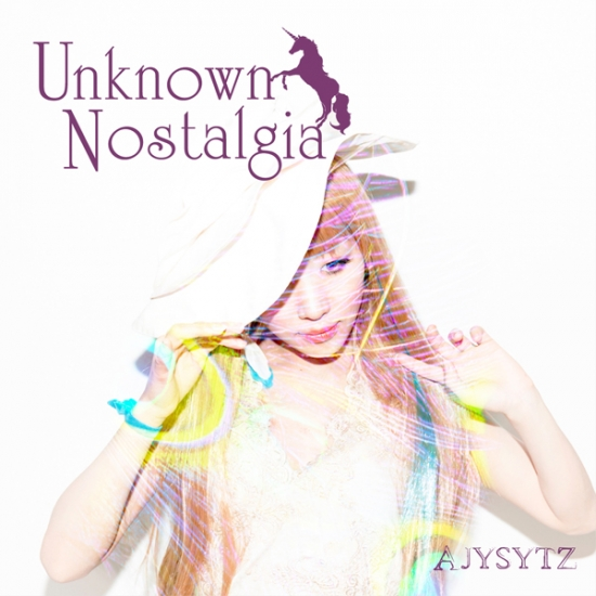 AJYSYTZ / Unknown Nostalgia